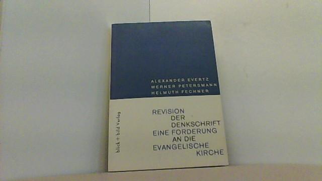 Revision der Denkschrift. Eine Forderung an die: Evertz, Alexander, Werner