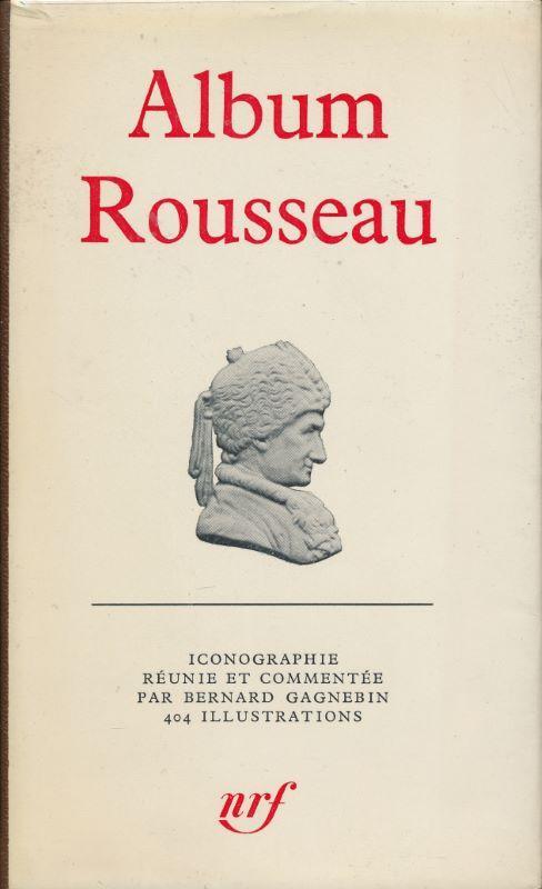 Album Rousseau: ROUSSEAU Jean Jacques