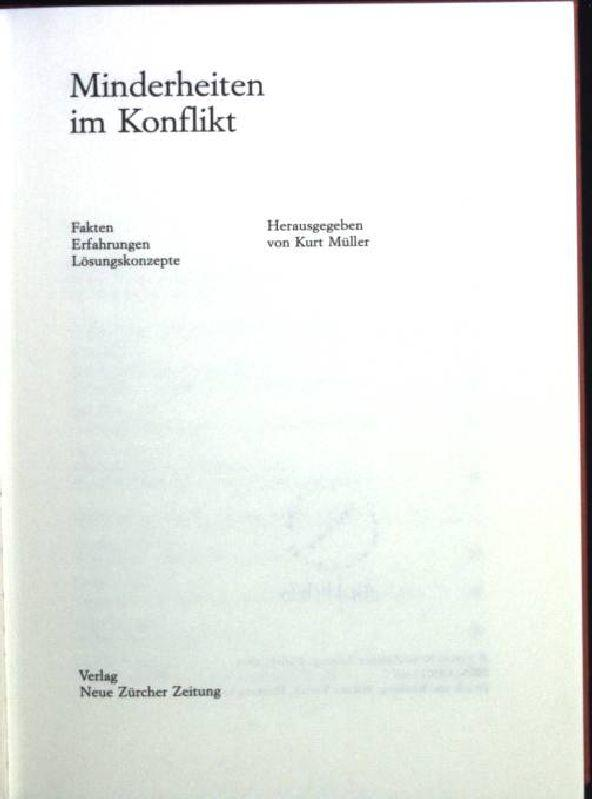 Minderheiten im Konflikt : Fakten, Erfahrungen, Lösungskonzepte.: Müller, Kurt: