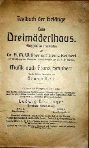 Textbuch der Gesänge. Das Dreimäderlhaus, Singspiel in: Schubert, Franz: