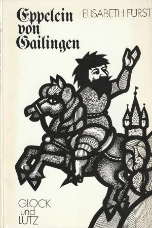 Eppelein von Gailingen. Ein gar ergötzliche Comedia: Fürst, Elisabeth
