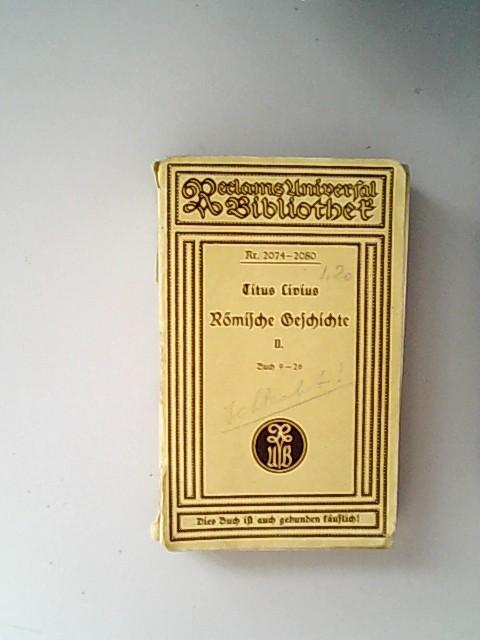 Titus Livius. Römische Geschichte. Zweiter Band. Buch: Güthling, Otto [Hrsg.],