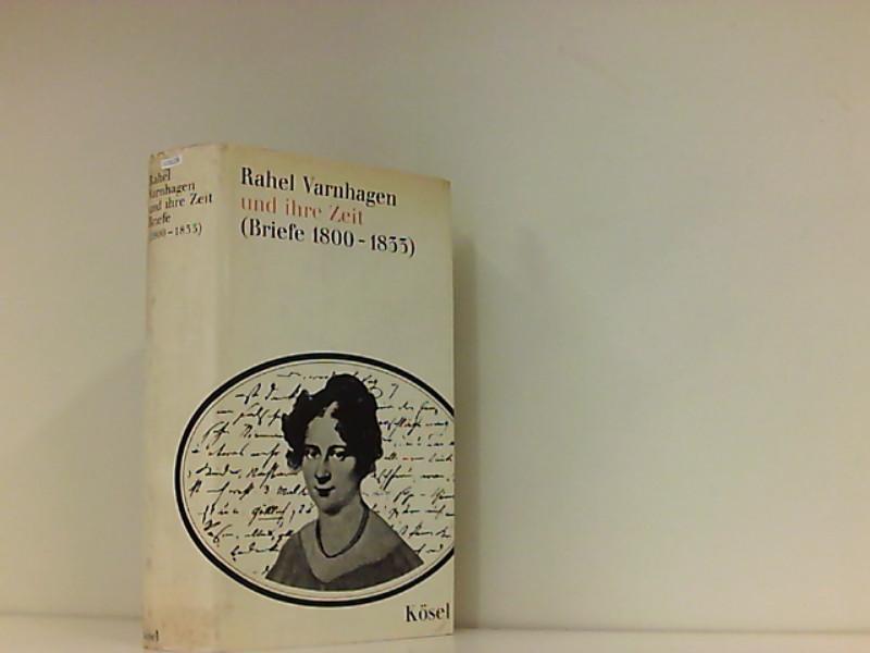 Rahel Varnhagen und ihre Zeit - Varnhagen von Ense, Rahel