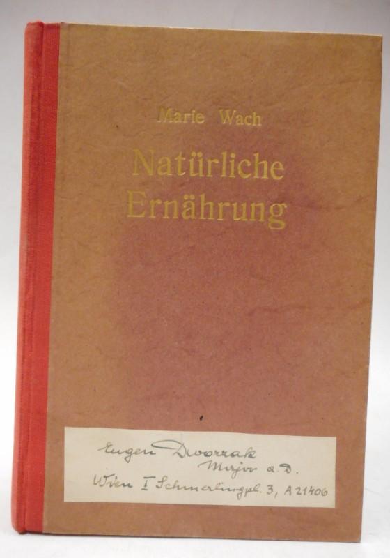 Koch- und Lehrbuch. Von Frau Marie Wach.: Wach, Marie
