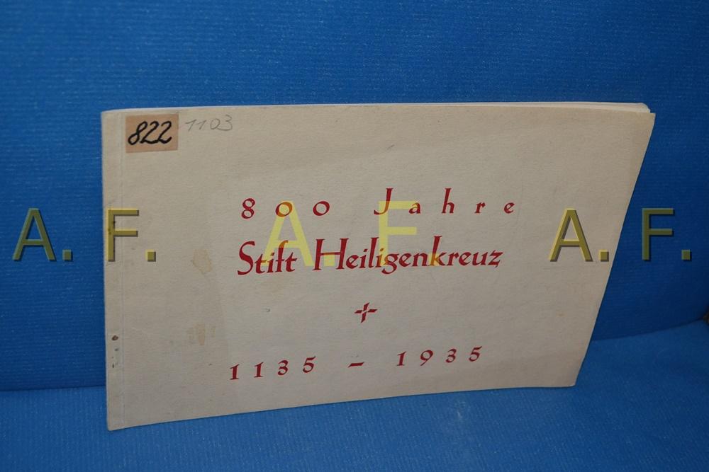 800 Jahre Stift Heiligenkreuz, 1135 - 1935: Stift Heiligenkreuz, NÖ,