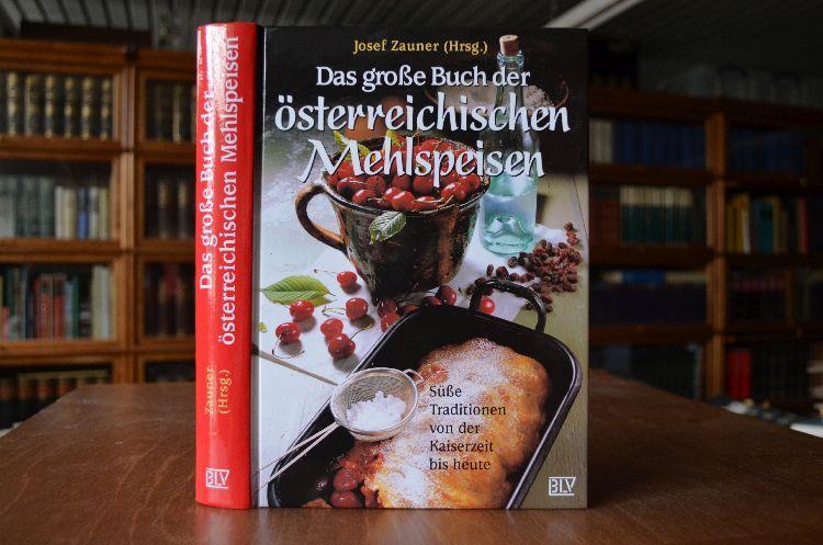Das große Buch der österreichischen Mehlspeisen. Süße: Mayer-Bahl, Eva und