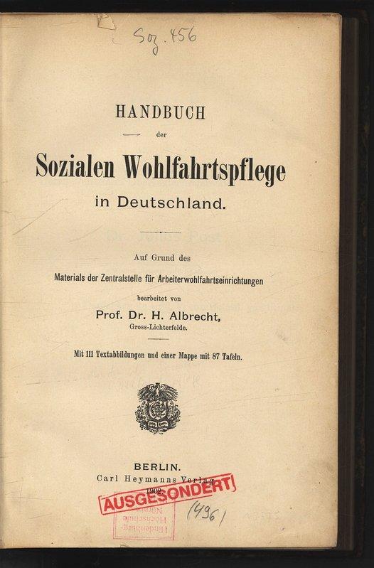 Handbuch der Sozialen Wohlfahrtspflege in Deutschland. Auf: Albrecht, H.,