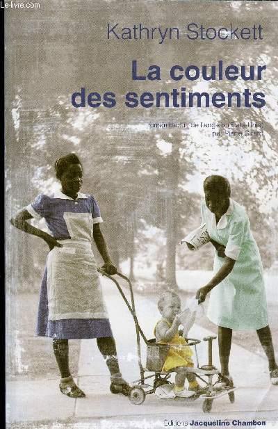 LA COULEUR DES SENTIMENTS - STOCKETT KATHRYN