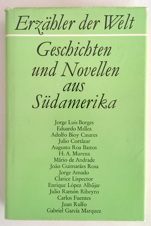 Geschichten und Novellen aus Südamerika. 20. Jahrhundert.: Horst, Karl August