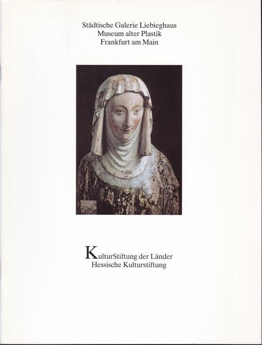 Die hochmittelalterliche Anna-Selbdritt-Gruppe. Städtische Galerie Liebieghaus, Museum: Beck, Herbert