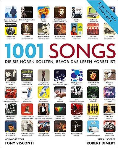 1001 Songs: Musik, die Sie hören sollten,: Dimery, Robert: