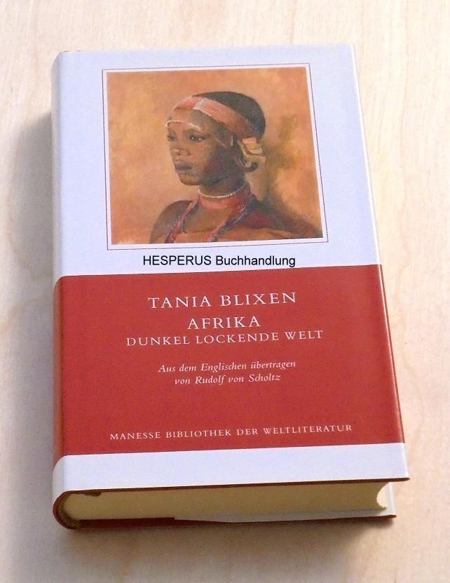 Afrika: Blixen, Tania.