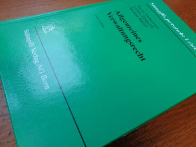 Allgemeines Verwaltungsrecht: Pierre Tschannen