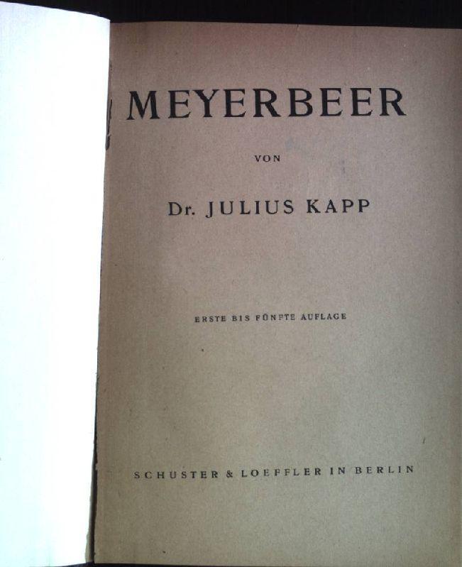 Meyerbeer.: Kapp, Julius:
