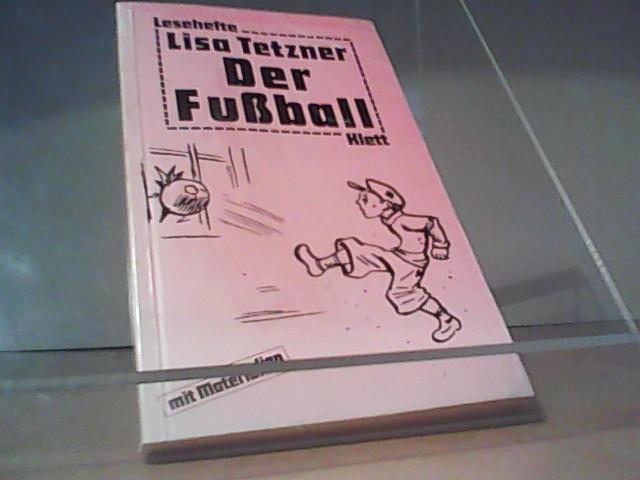 Der Fußball Lesehefte - Tetzner, Lisa