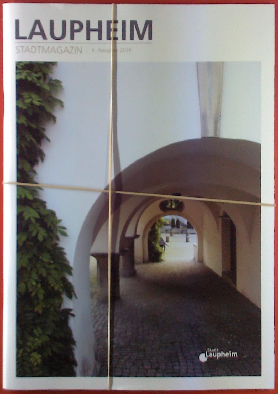 Stadtmagazin, 4. Ausgabe 2014: Hrsg. Stadt Laupheim