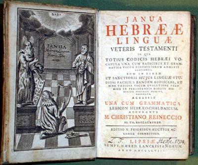 Janua Hebraeae linguae veteris testamenti in qua: Reineccius, Christian.
