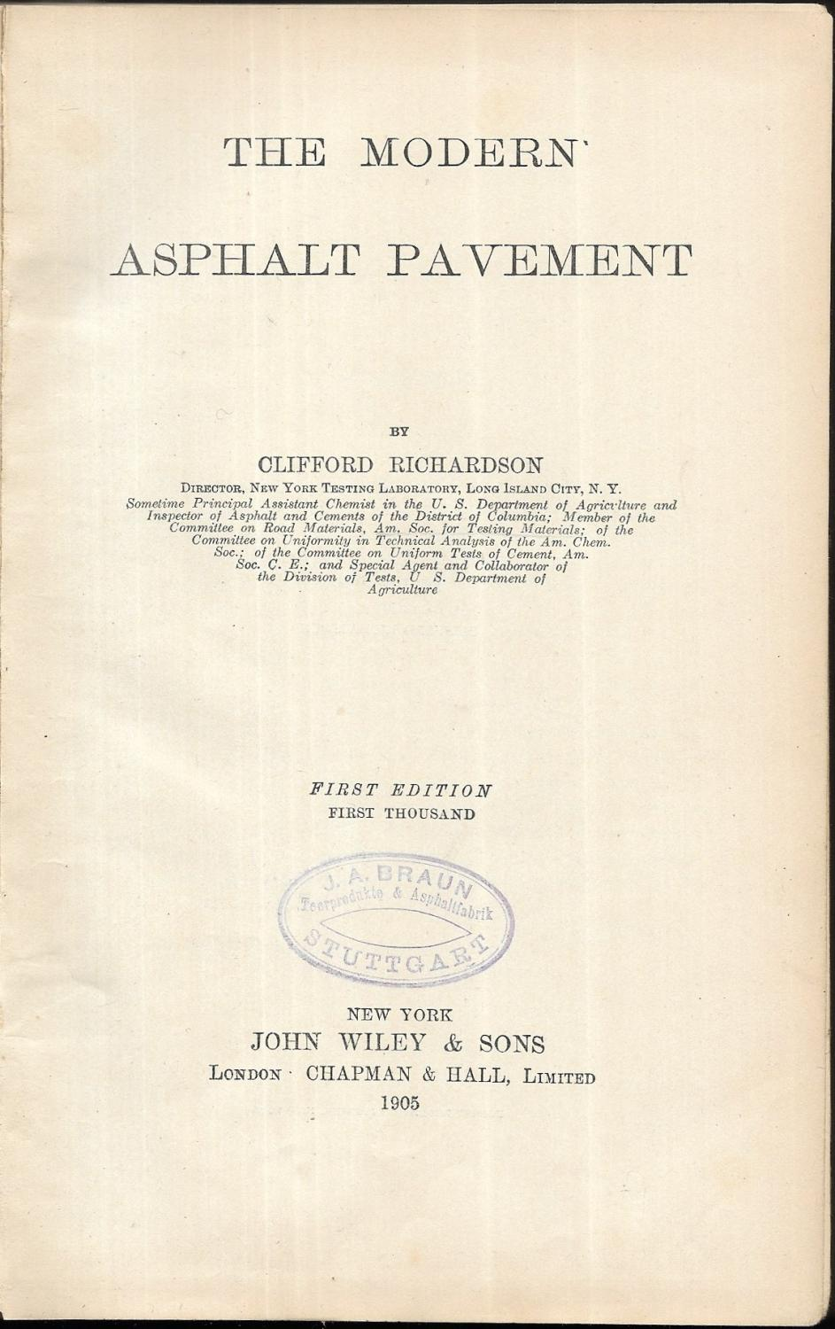The Modern Asphalt Pavement.: RICHARDSON, Clifford: