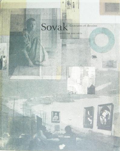 Gravures et dessins. Pavillon des Arts, Les: Sovak, [Pravoslav]: