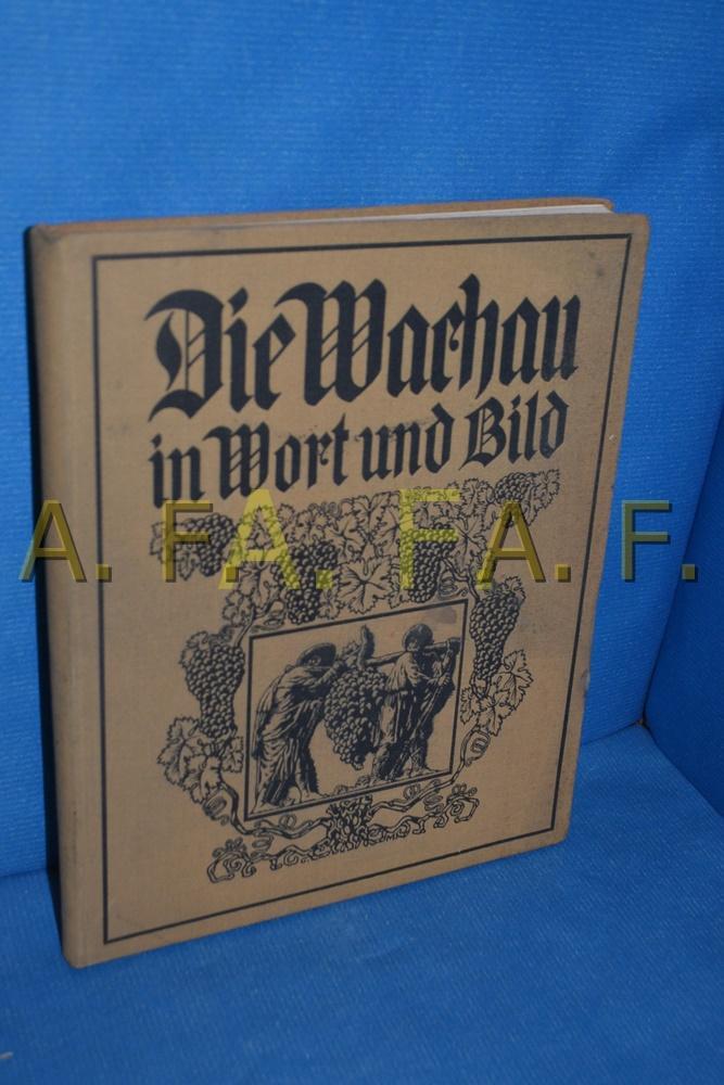Die Wachau in Wort und Bild : Gerlach, Martin: