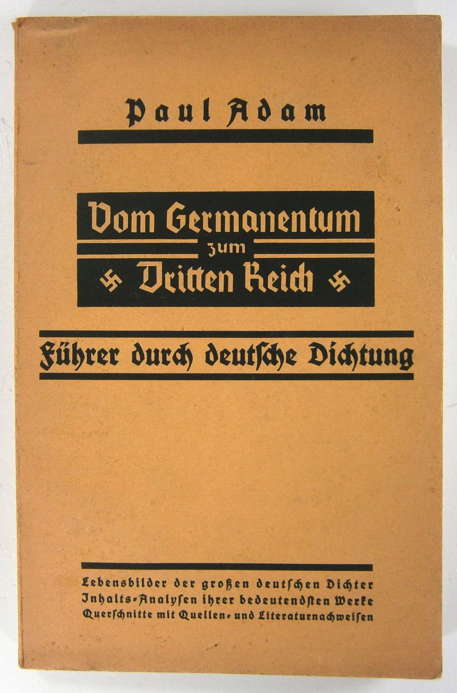Vom Germanentum zum Dritten Reich. Führer durch: Adam, Paul: