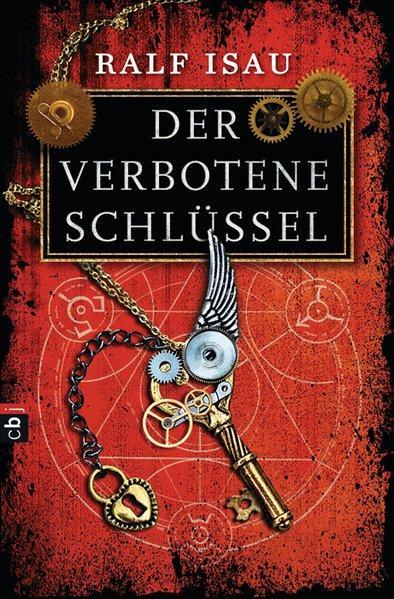 Der verbotene Schlüssel - Isau, Ralf