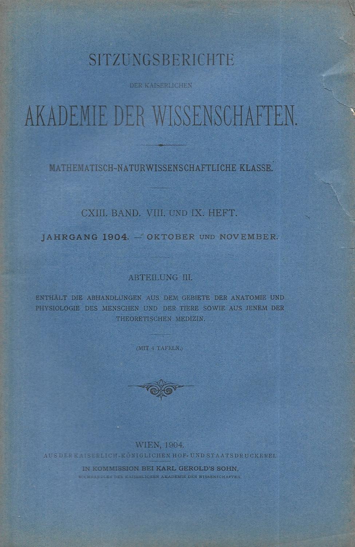 Sitzungsberichte der Kaiserlichen Akademie der Wissenschaften. Mathematisch-Naturwissenschaftliche: SITZUNGSBERICHTE DER KAISERLICHEN