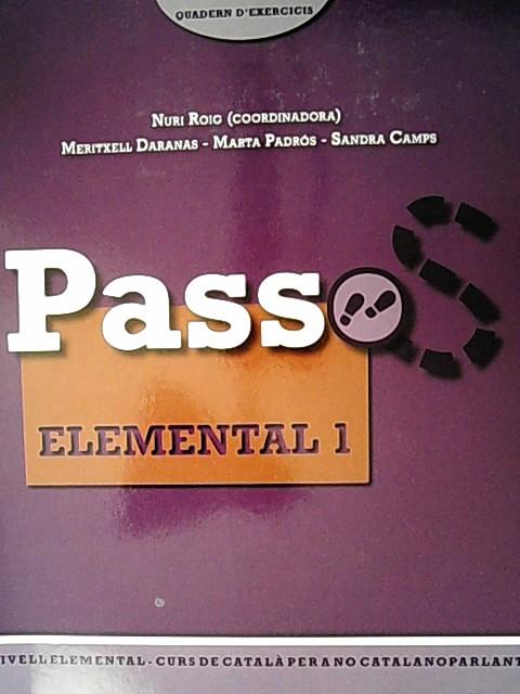 Passos 2, curs de catala per a no catalanoparlants, elemental 1. Quadern d'exercicis. - Roig, Martínez Nuri,