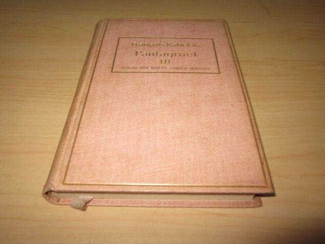 Pantagruel. Drittes Buch: Rabelais, Francois