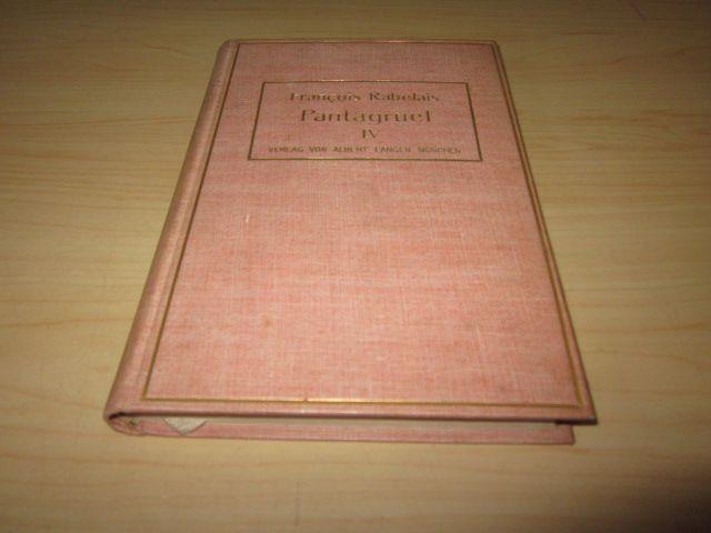 Pantagruel. Viertes und letztes Buch: Rabelais, Francois
