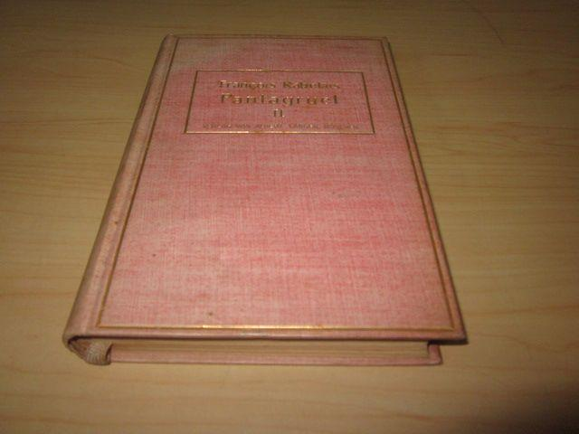 Pantagruel. Zweites Buch: Rabelais, Francois