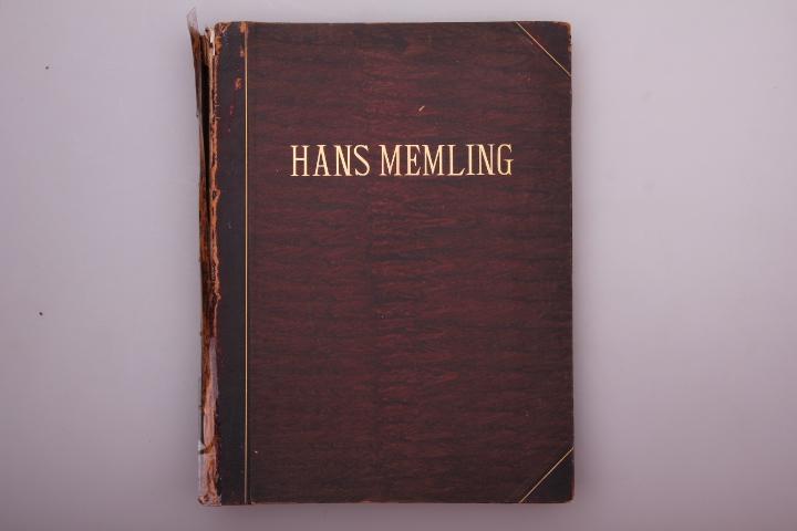 HANS MEMLING. Hundert Blatt mit Text: Nieuwbarn, M. C.