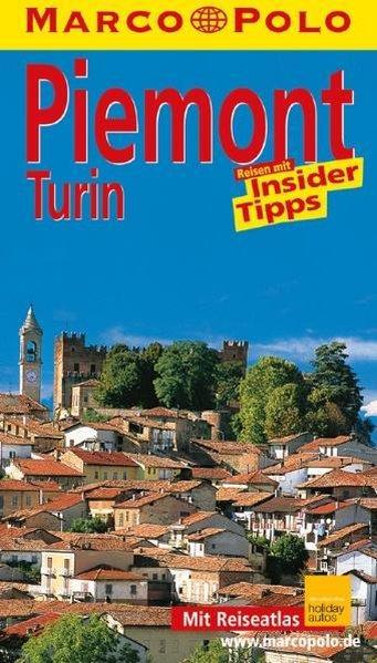 Marco Polo Reiseführer Piemont, Turin: Rübesamen, Annette: