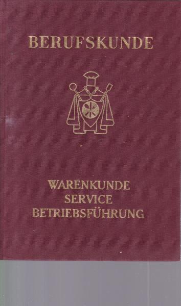 Berufskunde für die Hotellerie und das Gastwirtschaftsgewerbe.,Band: Finance, Charles ;