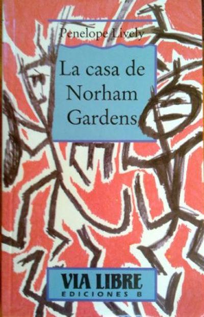 La Casa de Norham Gardens. Traducido por Mercedes García Reina - LIVELY, Penelope