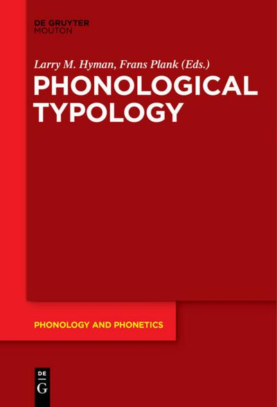 Phonological Typology: Larry M. Hyman