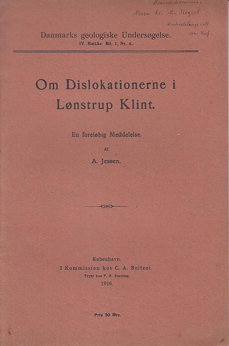 Om Dislokationerne i Lonstrup Klint. ( Danmarks: Jessen, A.: