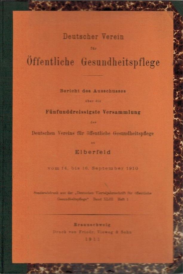 Bericht des Ausschusses über die fünfunddreissigste Versammlung: Deutscher Verein für