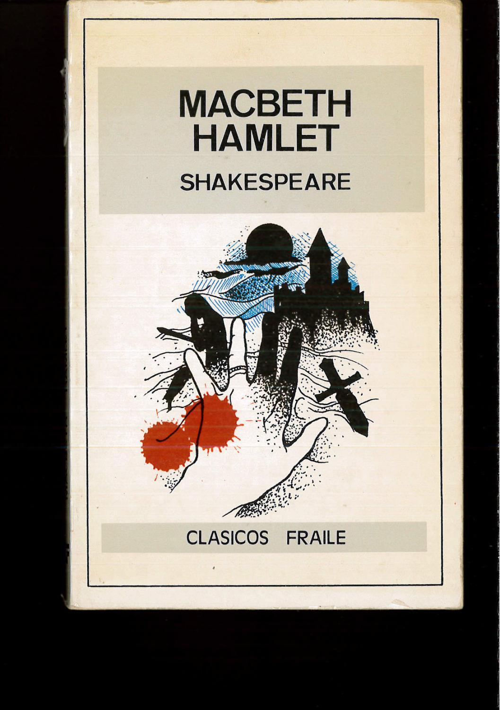 MACBETH HAMLET - WILLIAM SHAKESPEARE
