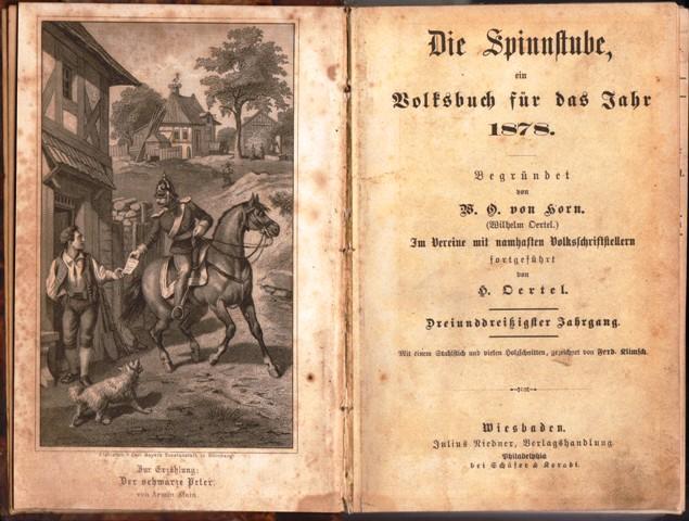 Die Spinnstube, ein Volksbuch für das Jahr: Horn, W. O.