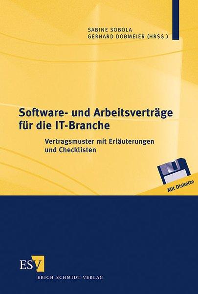 Software- und Arbeitsverträge für die IT-Branche: Pischel, Gerhard, Klaus