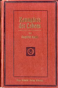 Zaungäste des Lebens (Autobiographisches vom Oberspielleiter des: Raabe, Siegfried: