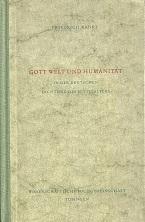 Gott Welt und Humanität in der deutschen: Ranke, Friedrich: