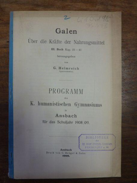 Galen - Über die Kräfte der Nahrungsmittel,: Galen / Helmreich,