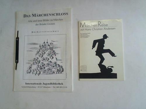 Märchenreise mit Hans Christian Andersen. Ein Streifzug: Internationale Jugendbibliothek München