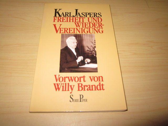 Freiheit und Wiedervereinigung: Jaspers, Karl