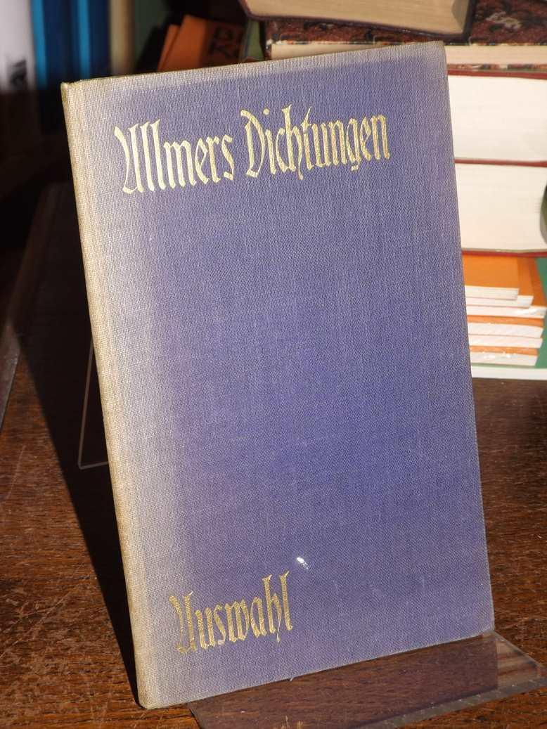 Gedichte von Hermann Allmers ausgewählt und eingeleitet: Allmers, Hermann: