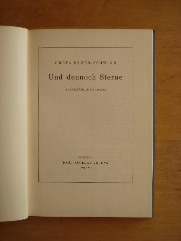 Und dennoch Sterne - Ausgewählte Gedichte: Bauer-Schwind, Greta