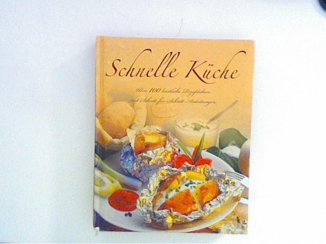 Schnelle Küche - Leyers, Sonja Red.