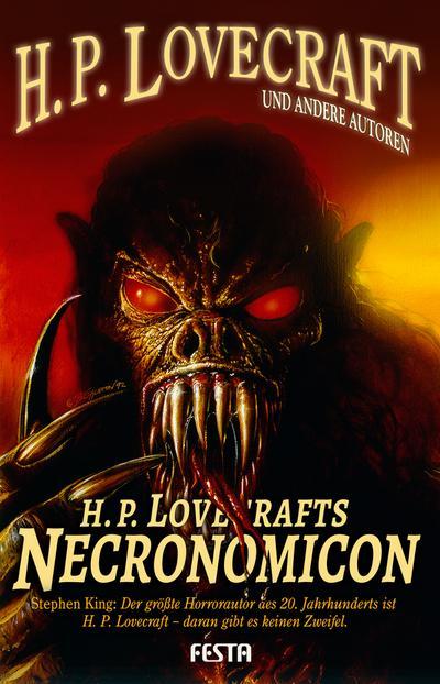 H. P. Lovecrafts Necronomicon : 17 unheimliche: H. P. Lovecraft